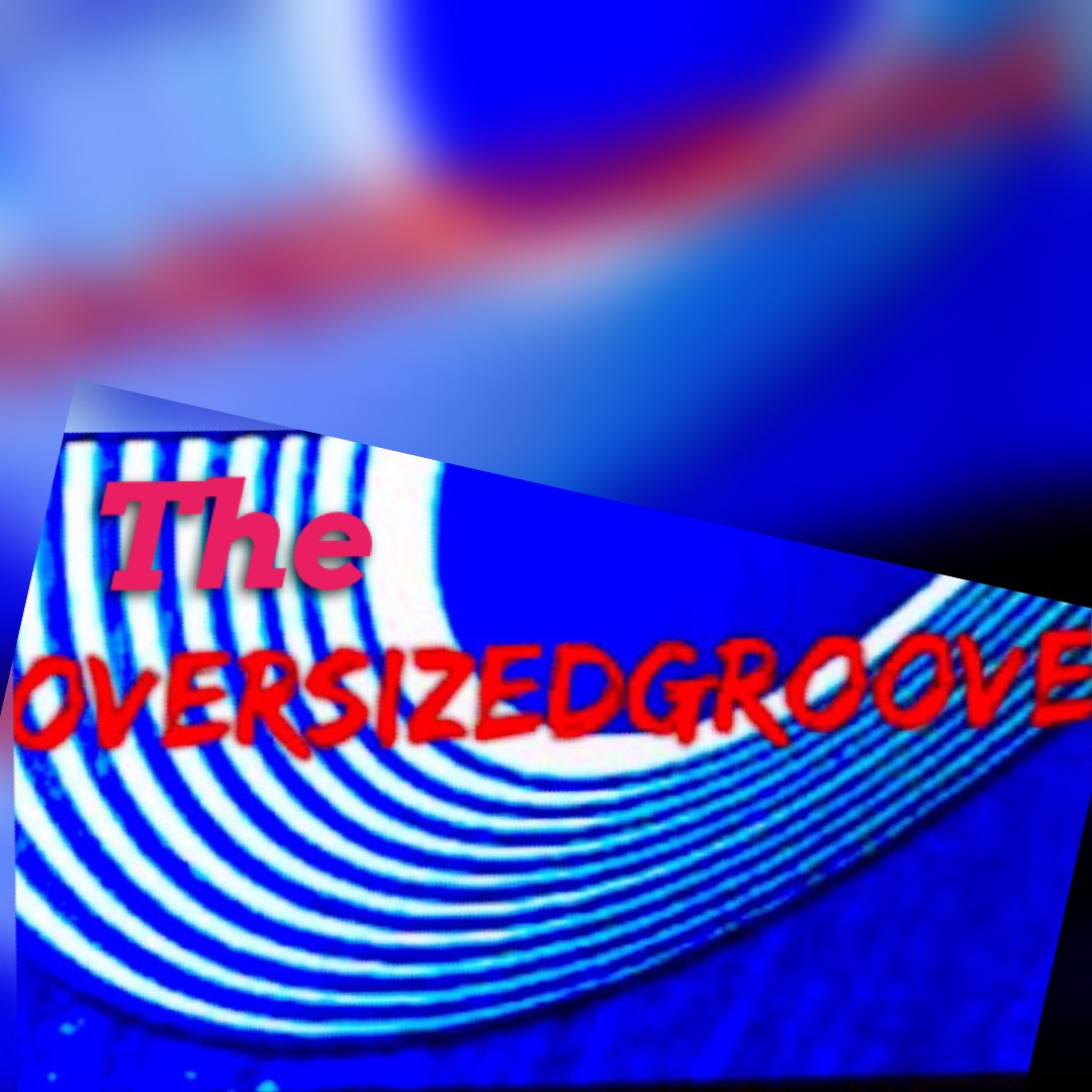 The Oversized Groove